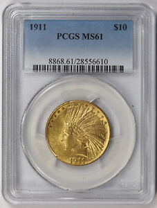 1911 INDIAN HEAD EAGLE GOLD $10 MS 61 PCGS