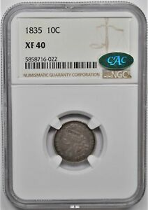 1835 CAPPED BUST DIME 10C NGC XF 40 CAC