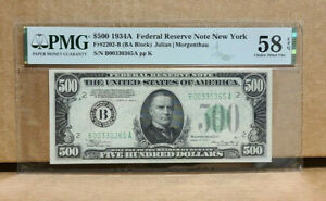 1934A $500 FIVE HUNDRED DOLLAR BILL NEW YORK PMG 58 EXCEPTIONAL PAPER QUALITY