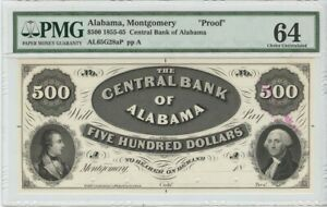 1855 65 $500 CENTRAL BANK ALABAMA MONTGOMERY OBSOLETE PROOF PMG 64 CHOICE UNC