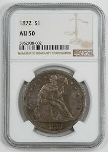 1872 SEATED LIBERTY DOLLAR $1 NGC CERTIFIED AU 50 ABOUT UNCIRCULATED  002