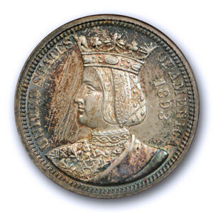 1893 25C ISABELLA QUARTER NGC MS 62 TONED OLD FATTY HOLDER PRETTY