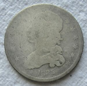 1835 25C CAPPED BUST QUARTER  DATE VG DETAILS FULL DATE MINOR SCRATCHES