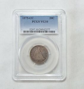 1875 CC LIBERTY SEATED TWENTY CENT PIECE CERTIFIED PCGS VG 10 SILVER 20 CENTS
