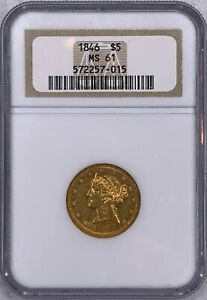 1846 NGC MS61 $5 LIBERTY HEAD HALF EAGLE OLD NGC HOLDER EXCEPTIONAL COIN