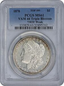 Click now to see the BUY IT NOW Price! 1878 MORGAN DOLLAR 7/8TF VAM 44 MS61 PCGS MINT STATE 61 SILVER