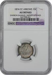 Click now to see the BUY IT NOW Price! 1874 CC LIBERTY SEATED ARROWS DIME AU DETAILS  DAMAGE/IMPROPERLY CLEANED  NGC