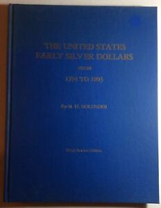 UNITED STATES EARLY SILVER DOLLARS 1794 1803 BY M.H. BOLENDER 1980 3RD EDITION