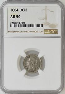 1884 NGC AU50 THREE 3 CENT NICKEL KEY DATE ONLY 1700 PCS MINTED    I 9983