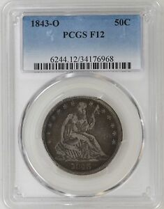 1843 O PCGS FINE F12 SEATED LIBERTY HALF DOLLAR NICE STRIKE TOUGH COIN   I 10894