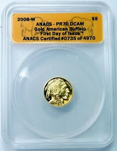 2008 W $5 GOLD AMERICAN BUFFALO  ANACS PR70DCAM 1ST DAY OF ISSUE   B OEP