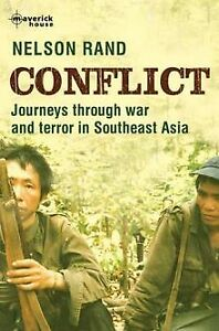 CONFLICT: JOURNEYS THROUGH WAR AND TERROR IN SOUTHEAST A  | BUCH | ZUSTAND GUT