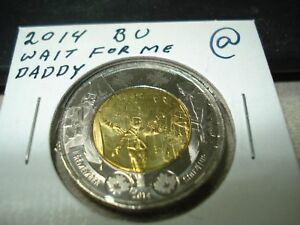 2014   WAIT DADDY   BRILLIANT UNCIRCULATED   CANADA $2   CANADIAN TOONIE