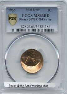 1965 1 STRUCK  30  OFF CENTER PCGS MS 63 RED