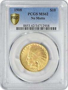Click now to see the BUY IT NOW Price! 1908 $10 TEN DOLLAR GOLD MOTTO MS62 PCGS