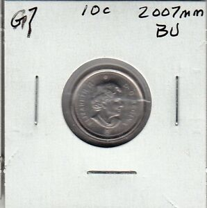 G7 CANADA 10C   10 CENTS COIN 2007MM BU FROM A BRILLIANT UNCIRCULATED SET $10.00
