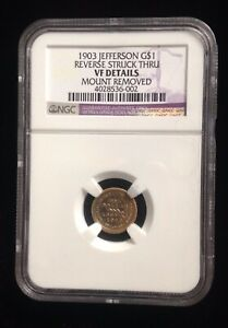 1903  JEFFERSON LOUISIANA PURCHASE $1 GOLD  REVERSE STRIKE THRU  VF DETAILS NGC