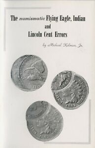FLYING EAGLE INDIAN & LINCOLN CENTS ERRORS BOOK