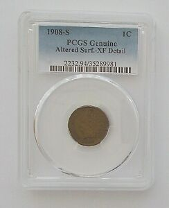 1908 S COPPER INDIAN HEAD ONE CENT  SLABBED BY PCGS XF DETAIL  NOT GRADABLE