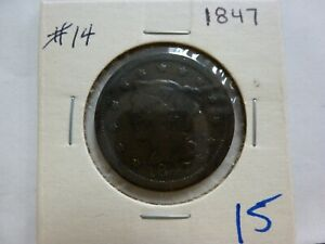 1847 DRAPED BUST LARGE CENT 14
