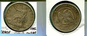 1874 S UNITED STATES TRADE SILVER DOLLAR TYPE COIN XF 9948M