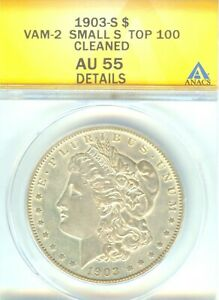 Click now to see the BUY IT NOW Price! 1903 S MORGAN DOLLAR VAM 2 MICRO S ANACS AU 55 CLEANED. PLEASE READ