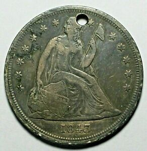 1843 LIBERTY SEATED SILVER DOLLAR $1 LOW MINTAGE HOLED