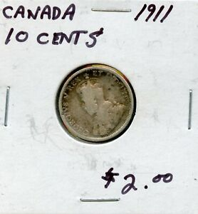 1911 CANADA 10 CENTS SILVER CANADIAN COIN FR290