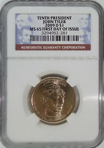 2009 D 10TH PRESIDENT JOHN TYLER MS65 FIRST DAY OF ISSUE