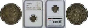 1899 S BARBER DIME NGC VF 35