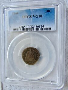 1844 SEATED LIBERTY DIME  KEY DATE PROBLEM FREE PCGS VG 10