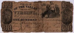 1851 $100 THE BANK OF THE VALLEY IN VIRGINIA OBSOLETE NOTE  CHARLESTOWN BRANCH