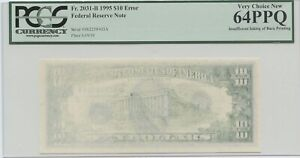 1995 $10 FRN INSUFFICIENT INKING OF BACK PRINTING