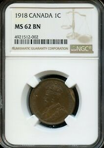 1918 CANADA 1C NGC MS 62 BN  MINT STATE 62 BROWN  CANADIAN 1C COIN FG429