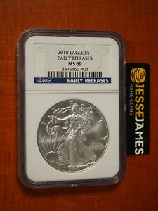 2010 $1 AMERICAN SILVER EAGLE NGC MS69 EARLY RELEASES BLUE LABEL
