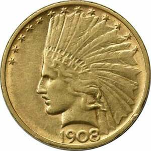 1908 D $10 GOLD INDIAN NO MOTTO AU UNCERTIFIED
