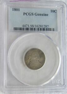 1801 DRAPED BUST DIME  KEY DATE PCGS GENUINE CODE 98 DAMAGE  LOOKS BENT