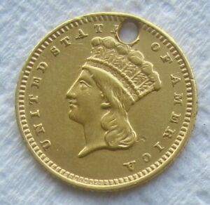 1862 TYPE 3 INDIAN PRINCESS $1 GOLD EX   JEWELRY CIVIL WAR DATE HOLED