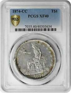 1874 CC TRADE SILVER DOLLAR EF40 PCGS