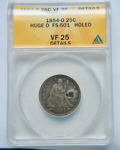 1854 O HUGE O SEATED LIBERTY QUARTER ANACS VF 25 DETAILS WE HAVE THE TOUGH DATES