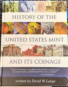 7. HISTORY OF THE US MINT & ITS COINAGE BY DAVID LANGE