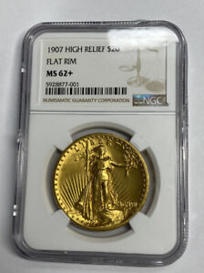 1907 $20 HIGH RELIEF FLAT RIM ST GAUDENS GOLD DOUBLE EAGLE NGC MS62  HIGH RELIEF