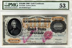 Click now to see the BUY IT NOW Price! FR.1225H $10000 1900 GOLD CERTIFICATE PMG 53 INK CANCELLED NOT PUNCHED