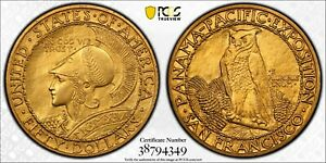 1915 S $50 PANAMA PACIFIC 50 DOLLAR GOLD ROUND PCGS UNC. DETAILS ALTERED SURFACE