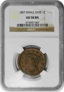 1857 LARGE CENT SMALL DATE AU58BN NGC