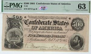 T 64 PF 2 $500 1864 CONFEDERATE PAPER MONEY   PMG CHOICE UNCIRCULATED 63   PLUS