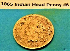 1865 INDIAN HEAD PENNY 6 GOOD DETAILS 156 YEARS OLD