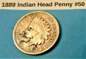 1889 INDIAN HEAD PENNY 50 GREAT DETAIL