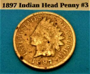 1897 INDIAN HEAD PENNY 3