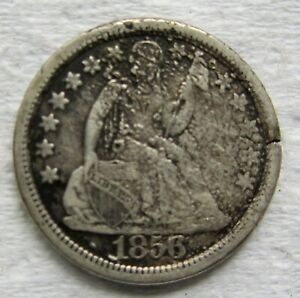 1856 LARGE DATE SEATED LIBERTY DIME TOUGH VARIETY XF DETAILS    DAMAGE